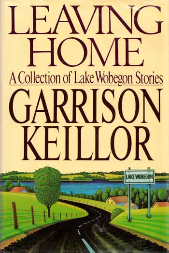 Image for Leaving Home: A Collection of Lake Wobegon Stories