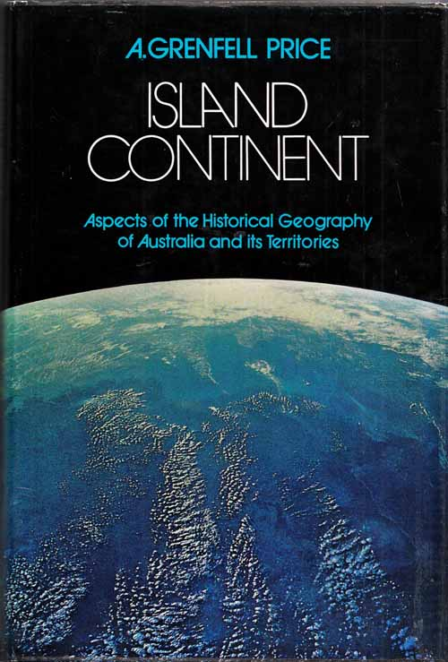 Image for Island Continent Aspects of the Historical Geography of Australia and its Territories.