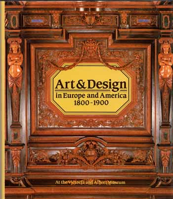Image for Art and Design in Europe and America 1800-1900