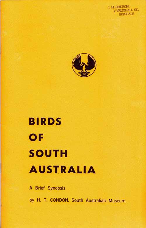 Birds of South Australia A Brief Synopsis