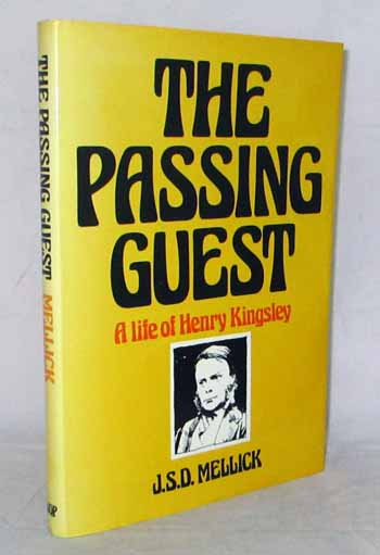 Image for The Passing Guest. A life of Henry Kingsley