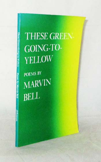 Image for These Green Going to Yellow Poems