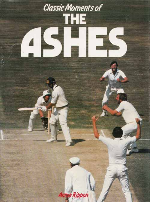 Image for Classic Moments of the Ashes