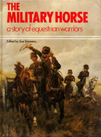 Image for The Military Horse: A Story of Equestrian Warriors