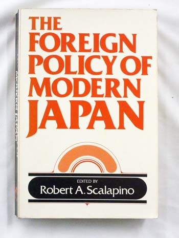 Image for The Foreign Policy of Modern Japan