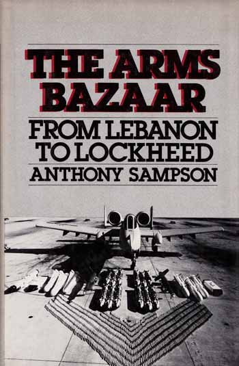 Image for The Arms Bazaar: From Lebanon to Lockheed