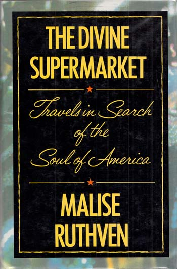 Image for The Divine Supermarket: Travels in Search of the Soul of America