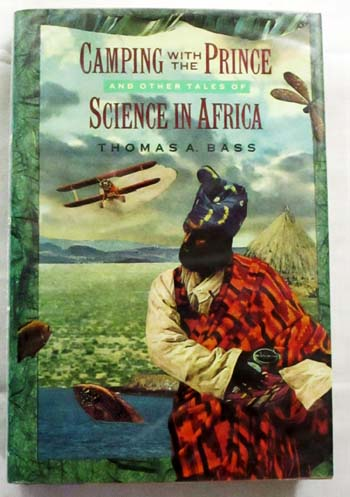 Image for Camping with the Prince and other tales of Science in Africa