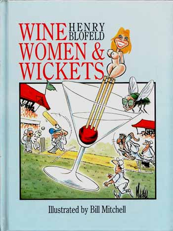 Image for Wine Women & Wickets