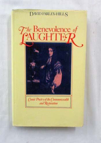 Image for THE BENEVOLENCE OF LAUGHTER Comic Poetry of the Commonwealth and Restoration