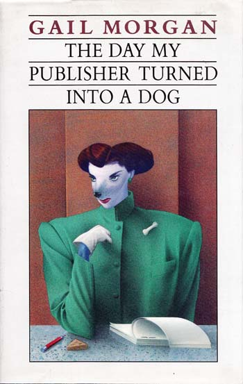 Image for The Day My Publisher Turned Into A Dog