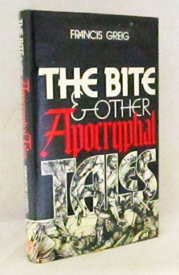 Image for The Bite and other Apocryphal Tales