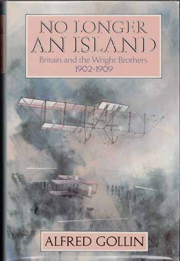 Image for No Longer an Island: Britain and the Wright Brothers 1902-1909