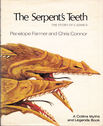 Image for The Serpent's Teeth. The Story of Cadmus