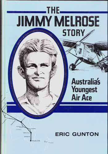 Image for The Jimmy Melrose Story Australia's Youngest Air Ace