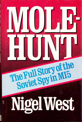 Image for Molehunt . The Full Story of the Soviet Spy in MI5