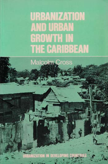 Image for Urbanization and the Urban Growth in the Caribbean