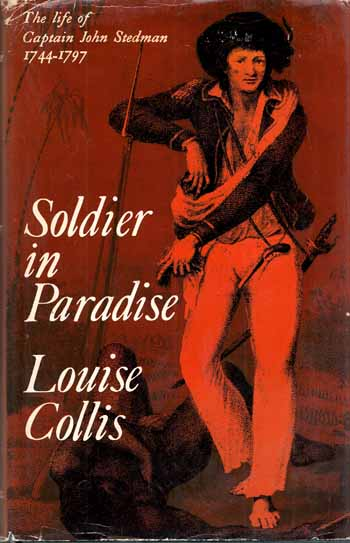 Image for Soldier in Paradise: The Life of Captain John Stedman 1744-1797