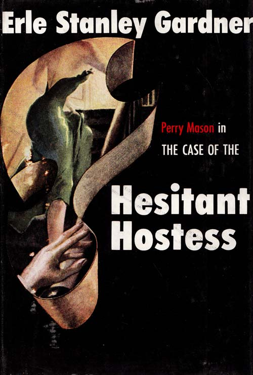 Image for THE CASE OF THE HESITANT HOSTESS