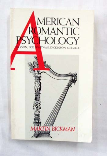 Image for American Romantic Psychology. emerson, Poe, Whitman, Dickinson, Melville