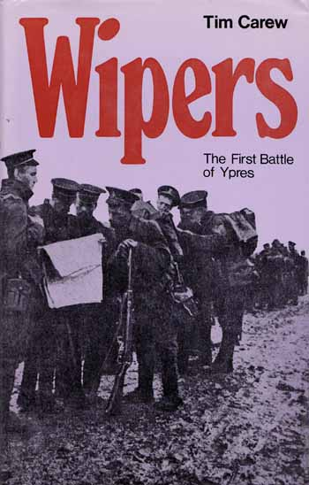 Image for Wipers. The first battle of Ypres