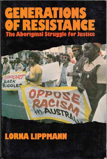Image for Generations of Resistance The Aboriginal Struggle for Justice