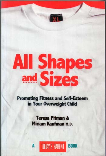Image for All Shapes and Sizes Promoting Fitness and Self-Esteem in your overweight child