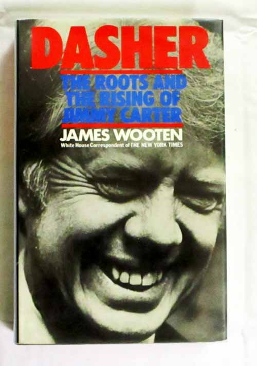 Image for Dasher The Roots and The Rising of Jimmy Carter