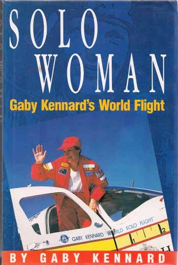 Image for Solo Woman: Gaby Kennard's World Flight