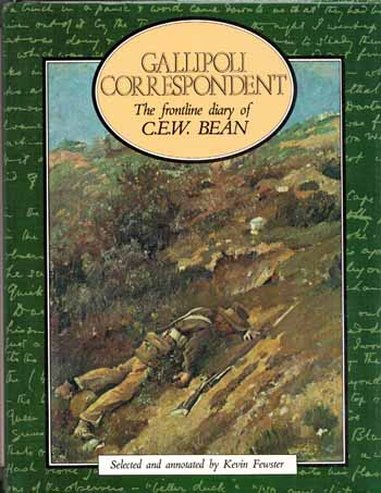 Image for GALLIPOLI CORRESPONDENT The Frontline Diary of C.E.W. Bean