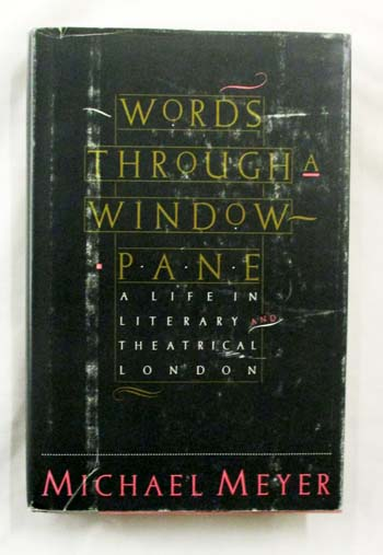 Image for Words Through A Window Pane: A Life in Literary and Theatrical London