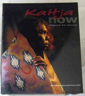 Image for Kaltja Now: Indigenous Arts Australia