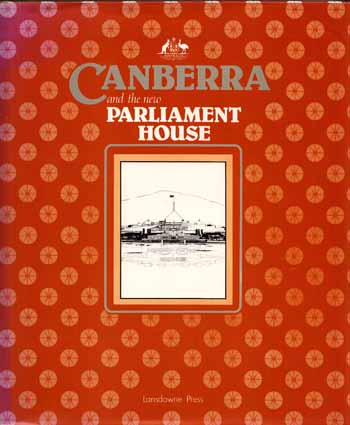 Image for Canberra and the New Parliament House