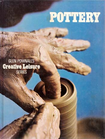 Image for Pottery  Glen Pownall's Creative Leisure Series