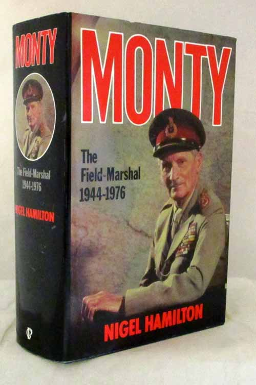 Monty: The Field Marshall 1944-1976
