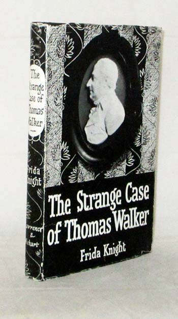 Image for The Strange Case of Thomas Walker: Ten Years in the Life of a Manchester Radical