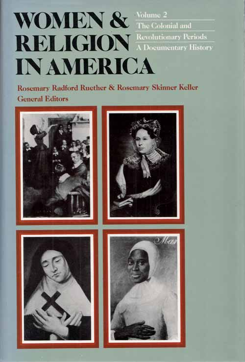 Image for WOMEN and RELIGION IN AMERICA Volume 2 The Colonial and Revolutionary Periods