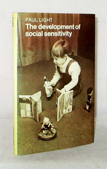 Image for The Development of Social Sensitivity: A study of social aspects of role-taking in young children