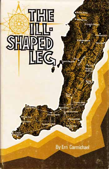 Image for The Ill-Shaped Leg: The story of the development of the Yorke Peninsula