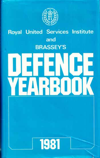 Image for Royal United Services Institute and Brassey's Defence Year Book 1981