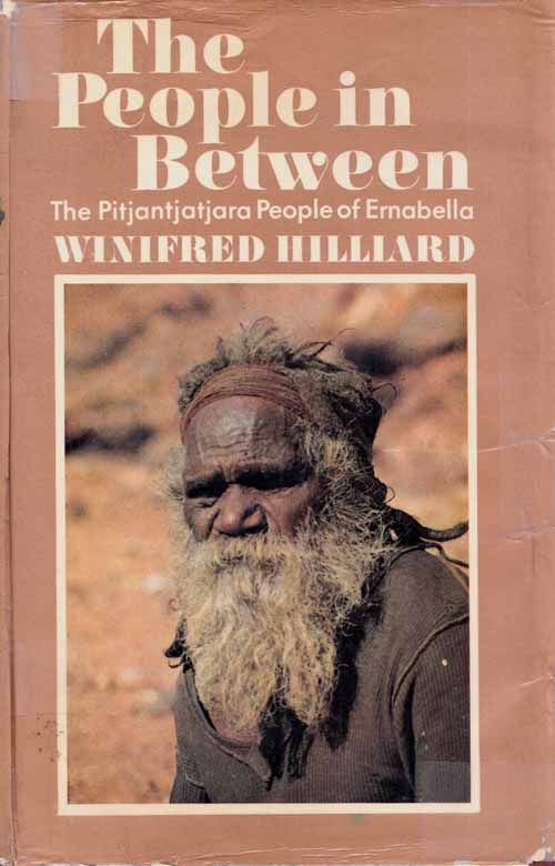 Image for The People in Between. The Pitjantjatjara People of Ernabella [Signed]