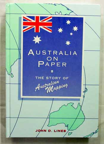 Image for Australia On Paper. The Story of Australian Mapping