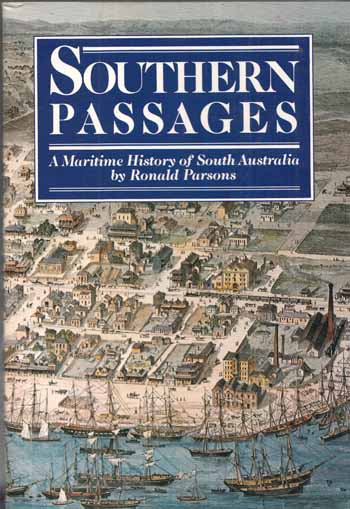 Image for Southern Passages. A Maritime History of South Australia