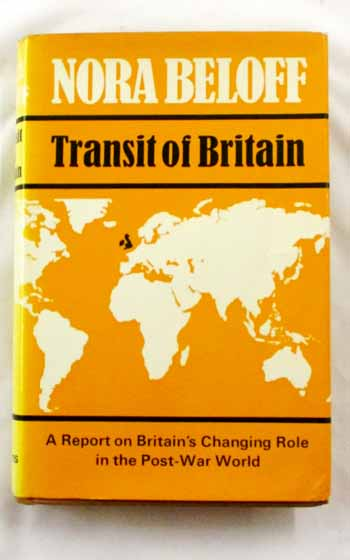 Image for Transit of Britain A Report on Britain's Changing Role in the Post-War World