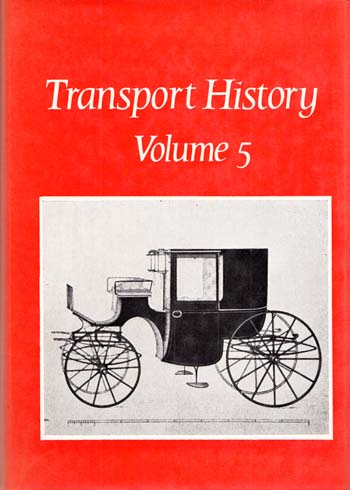 Image for Transport History Volume 5. Volume 5 of the Journal 'Transport History'