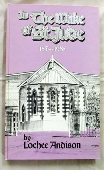 Image for In the Wake of St Jude 1854-1985 A history of the Church of St Jude Brighton South Australia