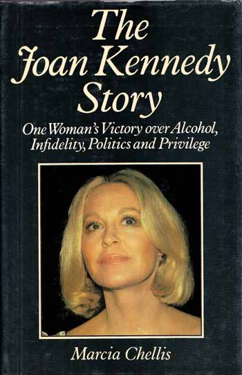Image for The Joan Kennedy Story : One Woman's Victory over Infidelity, Politics and Privilege