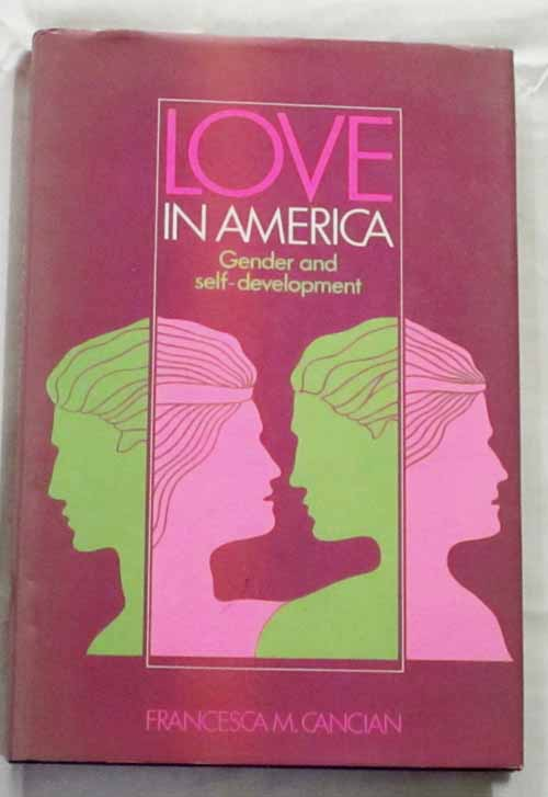 Image for Love in America: Gender and self-development