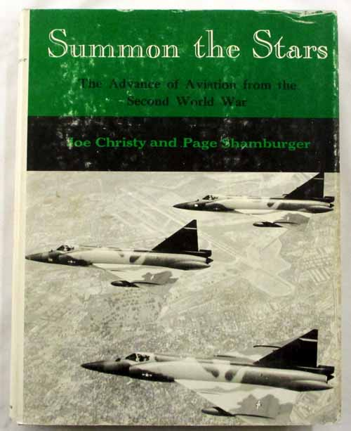 Image for Summon the Stars: The Advance of Aviation from the Second World War