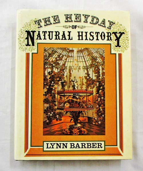 The Heyday of Natural History 1820-1870